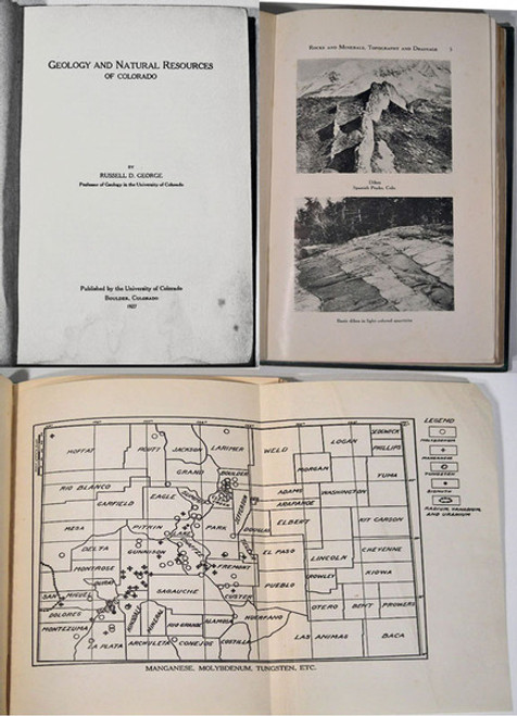 Rare Geology Book: George, Russell D.;  Geology And Natural Resources Of Colorado. 1927.
