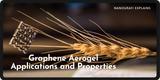 Graphene Aerogel Applications and Properties