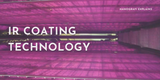 IR Coating Technology and Its Applications.