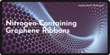 ​Nitrogen-Containing Graphene Ribbons