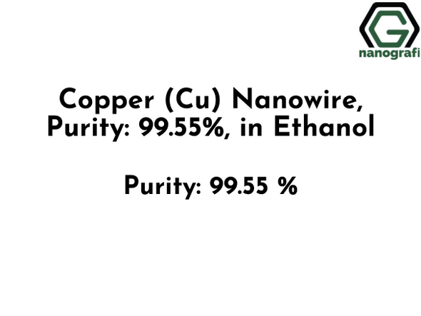 Copper (Cu) Nanowire, Purity: 99.55%, in Ethanol- NG04EO1001
