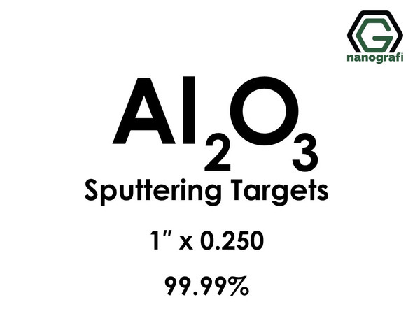 Aluminum Oxide (Al2O3) Sputtering Targets, Size:1'' ,Thickness: 0.250'' , Purity: 99.99%