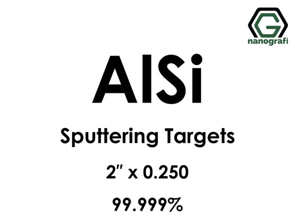 Aluminum Silicon (AlSi) Sputtering Targets, Size:2'' ,Thickness: 0.250'' , Purity: 99.999%