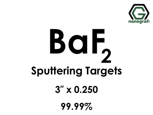 Barium Fluoride (BaF2) Sputtering Targets, Size:3'' ,Thickness: 0.250'' , Purity: 99.99%