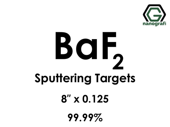 Barium Fluoride (BaF2) Sputtering Targets, Size:8'' ,Thickness: 0.125'' , Purity: 99.99%