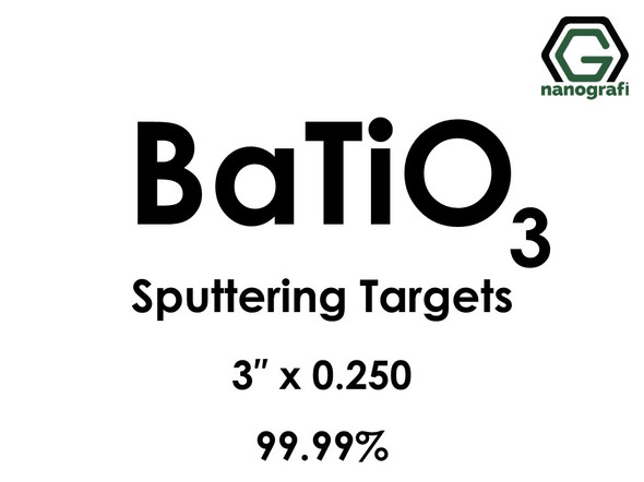 Barium Titanate (BaTiO3) Sputtering Targets, Size:3'' ,Thickness: 0.250'' , Purity: 99.99%