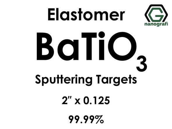 Barium Titanate (elastomer) (BaTiO3) Sputtering Targets, Size:2'' ,Thickness: 0.125'' , Purity: 99.99%