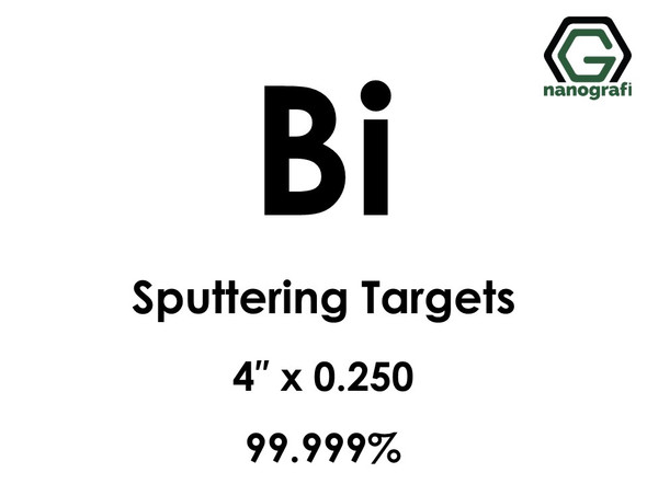 Bismuth (Bi) Sputtering Targets, Size:4'' ,Thickness: 0.250'' , Purity: 99.999%