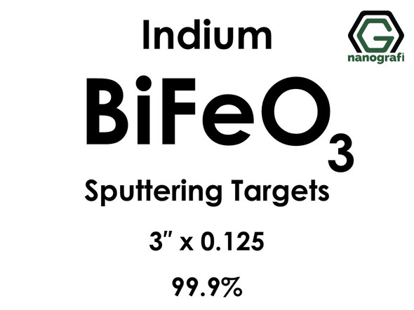 Bismuth Ferrite (Indium) Sputtering Targets, Size:3'' ,Thickness:0.125'' , Purity: 99.9%