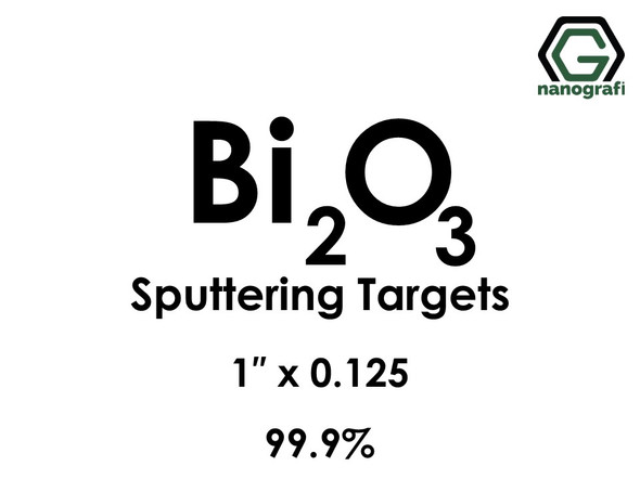 Bismuth Oxide (Bi2O3) Sputtering Targets, Size:1'' ,Thickness:0.125'' , Purity: 99.9%