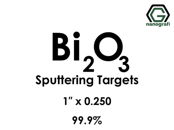 Bismuth Oxide (Bi2O3) Sputtering Targets, Size:1'' ,Thickness:0.250'' , Purity: 99.9%