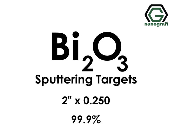 Bismuth Oxide (Bi2O3) Sputtering Targets, Size:2'' ,Thickness:0.250'' , Purity: 99.9%