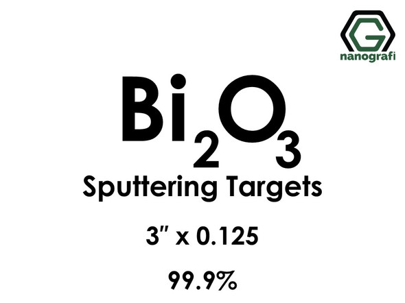 Bismuth Oxide (Bi2O3) Sputtering Targets, Size:3'' ,Thickness:0.125'' , Purity: 99.9%
