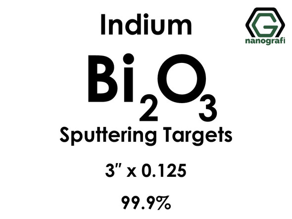 Bismuth Oxide (indium)(Bi2O3) Sputtering Targets, Size:3'' ,Thickness:0.125'' , Purity: 99.9%