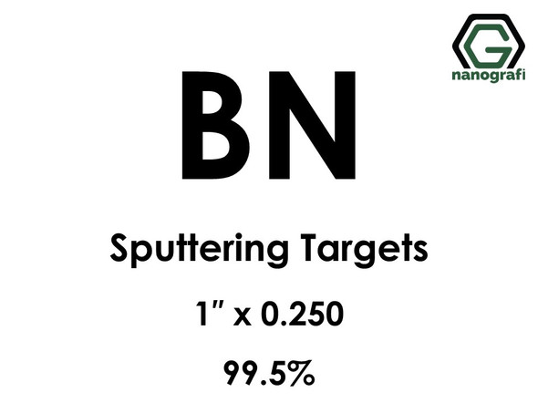 Boron Nitride (BN) Sputtering Targets, Size:1'' ,Thickness:0.250'' , Purity: 99.5%