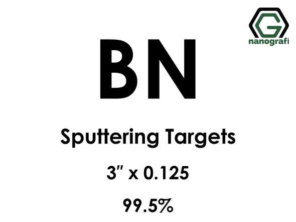 Boron Nitride (BN) Sputtering Targets, Size:3'' ,Thickness:0.125'' , Purity: 99.5%