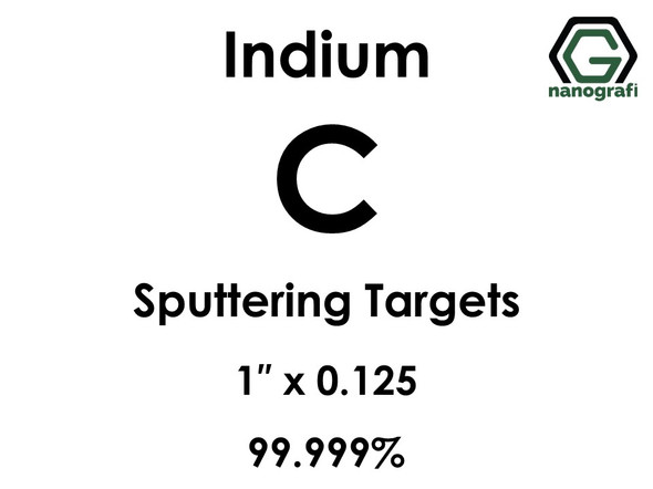 Carbon (indium)(C) Sputtering Targets, Size:1'' ,Thickness:0.125'' , Purity: 99.999%