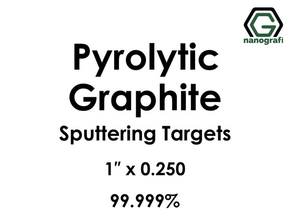 Carbon (C) (Pyrolytic Graphite) Sputtering Targets, Purity: 99.999%, Size: 1'', Thickness: 0.250''
