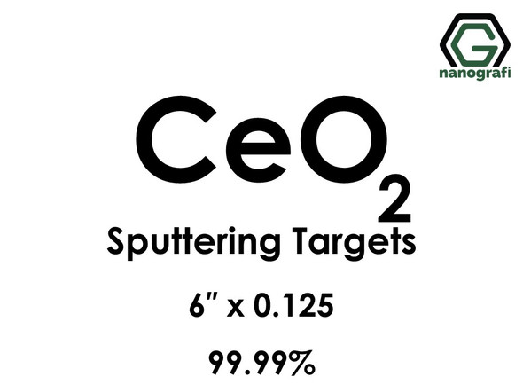 Cerium Oxide (CeO2) Sputtering Targets, Purity: 99.99%, Size: 6'', Thickness: 0.125''