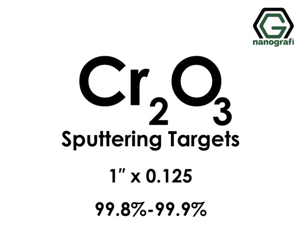 Chromium Oxide (Cr2O3) Sputtering Targets, Size:1'' ,Thickness:0.125'' , Purity: 99.8%-99.9%