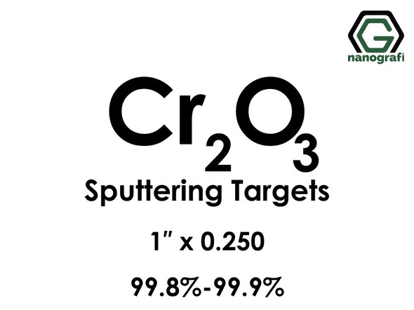 Chromium Oxide (Cr2O3) Sputtering Targets, Size:1'' ,Thickness:0.250'' , Purity: 99.8%-99.9%