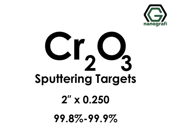 Chromium Oxide (Cr2O3) Sputtering Targets, Size:2'' ,Thickness:0.250'' , Purity: 99.8%-99.9%