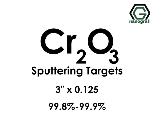 Chromium Oxide (Cr2O3) Sputtering Targets, Size:3'' ,Thickness:0.125'' , Purity: 99.8%-99.9%