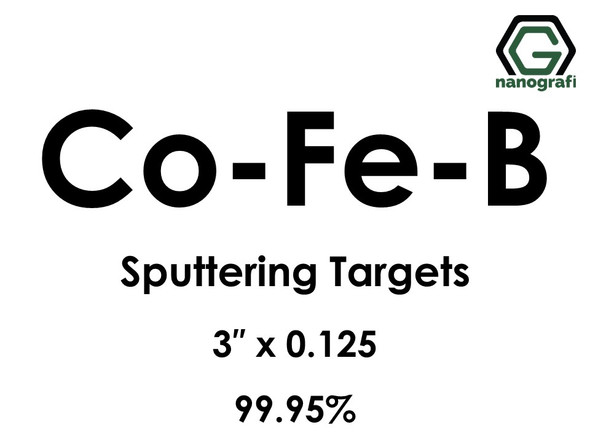 Cobalt Iron Boron (Co-Fe-B) Sputtering Targets, Size:3'' ,Thickness:0.125'' , Purity: 99.95%
