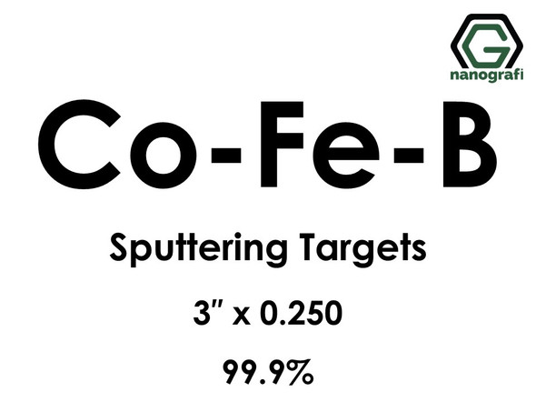 Cobalt Iron Boron (Co-Fe-B) Sputtering Targets, Size:3'' ,Thickness:0.250'' , Purity: 99.9%