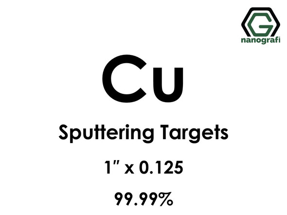 Copper (Cu) Sputtering Targets, Size:1'' ,Thickness:0.125'' , Purity: 99.99%