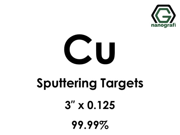 Copper (Cu) Sputtering Targets, Size:3'' ,Thickness:0.125'' , Purity: 99.99%