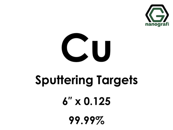 Copper (Cu) Sputtering Targets, Size:6'' ,Thickness:0.125'' , Purity: 99.99%