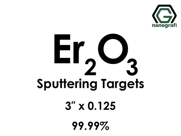 Erbium Oxide (Er2O3) Sputtering Targets, Size:3'' ,Thickness:0.125'' , Purity: 99.99%