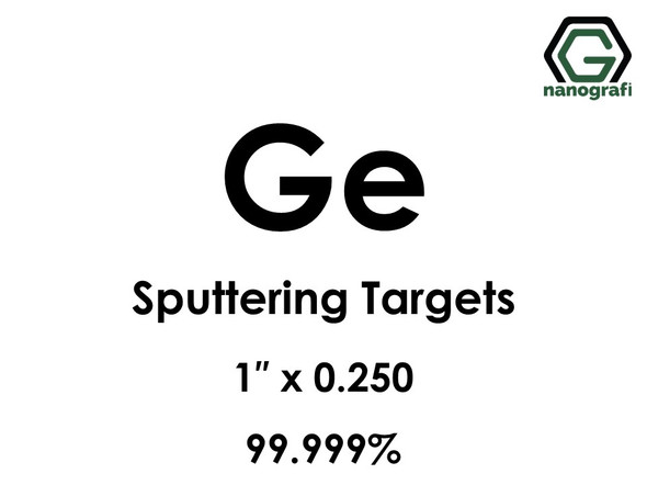Germanium (Ge) Sputtering Targets, Purity: 99.999%, Size: 1'', Thickness: 0.250''