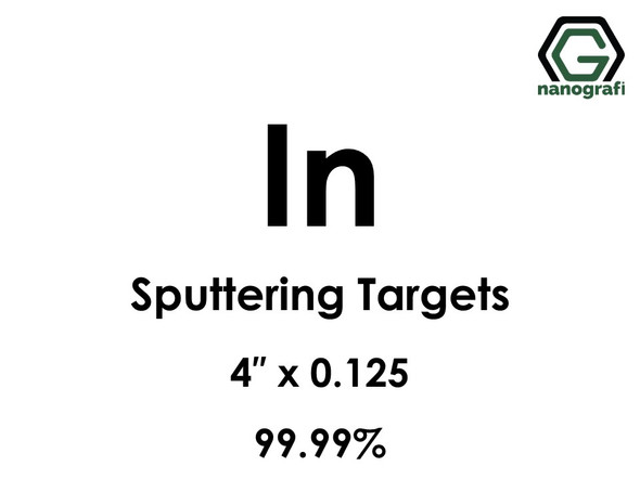 Indium (In) Sputtering Targets, Size:4'' ,Thickness:0.125'' , Purity: 99.99%