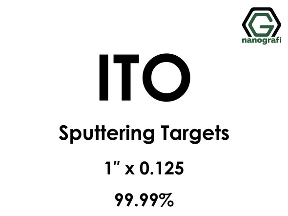 Indium Tin Oxide, ITO (In203:Sn02) Sputtering Targets, Size:1'' ,Thickness:0.125'' , Purity: 99.99%