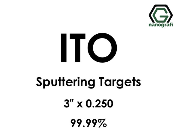 Indium Tin Oxide, ITO (In203:Sn02) Sputtering Targets, Size:3'' ,Thickness:0.250'' , Purity: 99.99%