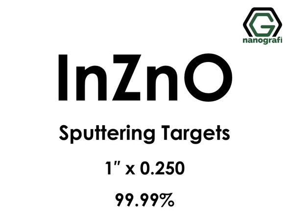 Indium Zinc Oxide, IZO (InZnO) Sputtering Targets, Size:1'' ,Thickness:0.250'' , Purity: 99.99%