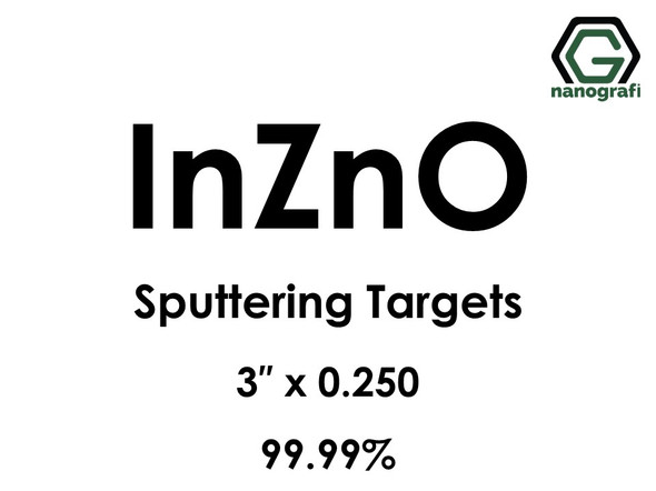 Indium Zinc Oxide, IZO (InZnO) Sputtering Targets, Size:3'' ,Thickness:0.250'' , Purity: 99.99%