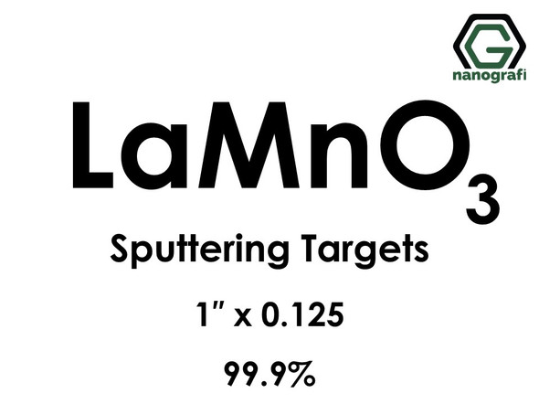 Lanthanum Manganate (LaMnO3) Sputtering Targets, Size:1'' ,Thickness:0.125'' , Purity: 99.9%