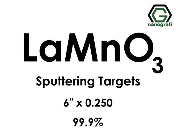 Lanthanum Manganate (LaMnO3) Sputtering Targets, Size:6'' ,Thickness:0.250'' , Purity: 99.9%
