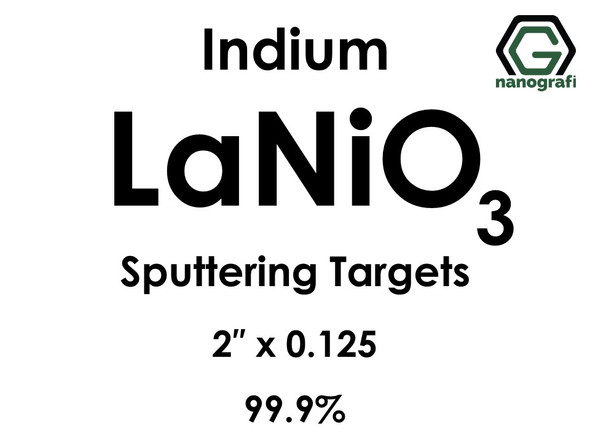 Lanthanum Nickel Oxide (indium)(LaNiO3) Sputtering Targets, Size:2'' ,Thickness:0.125'' , Purity: 99.9%