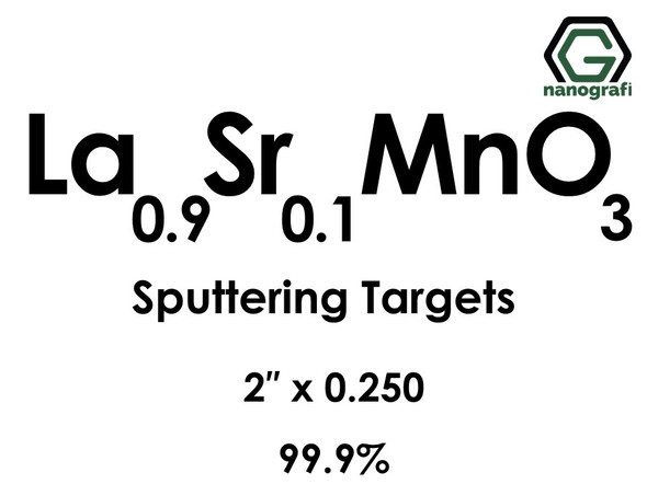 Lanthanum Strontium Manganate (La0.9Sr0.1MnO3) Sputtering Targets, Size:2'' ,Thickness:0.250'' , Purity: 99.9%