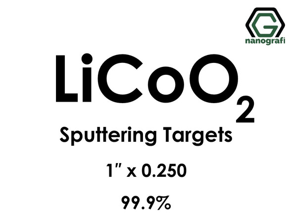 Lithium Cobalt Oxide (LiCoO2) Sputtering Targets, Size:1'' ,Thickness:0.250'' , Purity: 99.9%