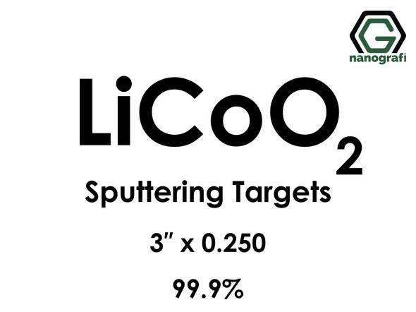 Lithium Cobalt Oxide (LiCoO2) Sputtering Targets, Size:3'' ,Thickness:0.250'' , Purity: 99.9%
