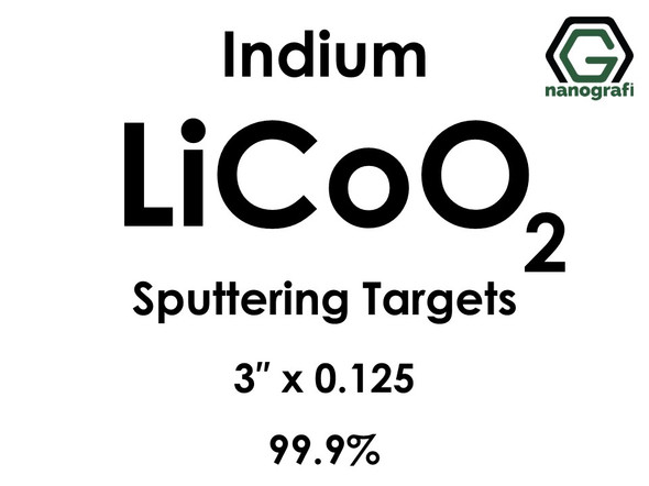 Lithium Cobalt Oxide (indium)(LiCoO2) Sputtering Targets, Size:3'' ,Thickness:0.125'' , Purity: 99.9%