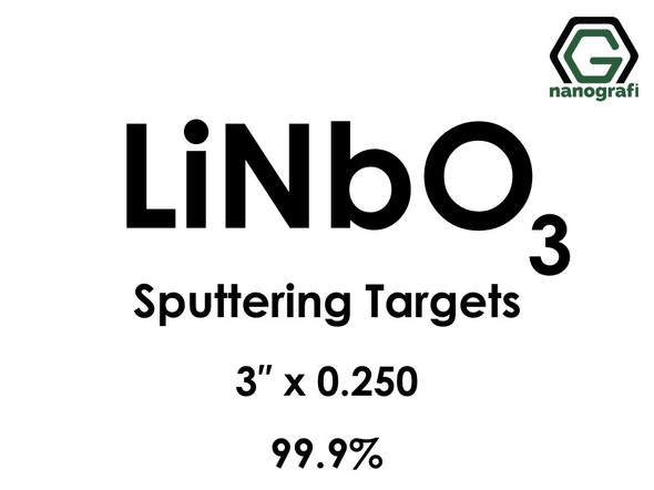 Lithium Niobate (LiNbO3) Sputtering Targets, Size:3'' ,Thickness:0.250'' , Purity: 99.9%