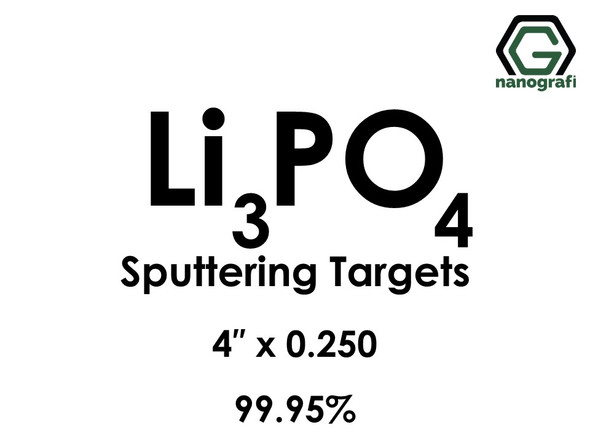 Lithium Phosphate(Li3PO4) Sputtering Targets, Size:4'' ,Thickness:0.250'' , Purity: 99.95%