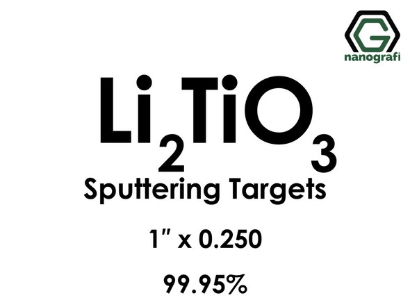 Lithium Titanate (Li2TiO3) Sputtering Targets, Size:1'' ,Thickness:0.250'' , Purity: 99.95%