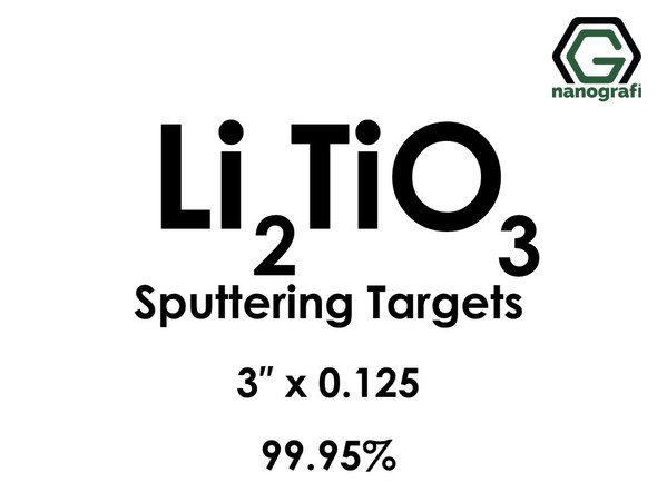 Lithium Titanate (Li2TiO3) Sputtering Targets, Size:3'' ,Thickness:0.125'' , Purity: 99.95%